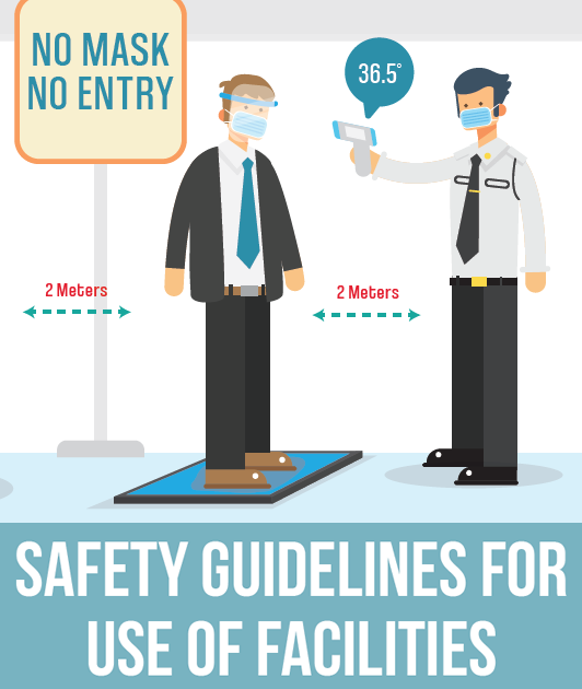 Safety Guidelines for the Use of Facilities